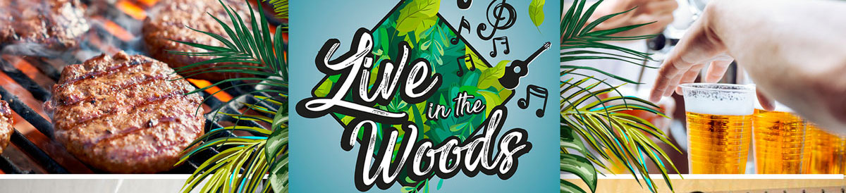 Live in the Woods banner
